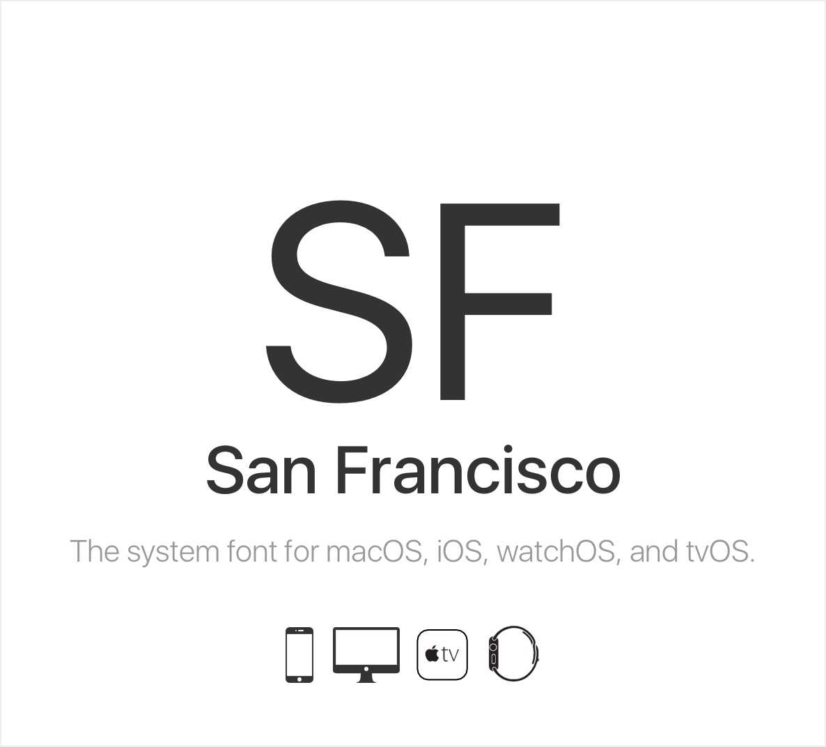 San Francisco Font - The system font of Apple devices